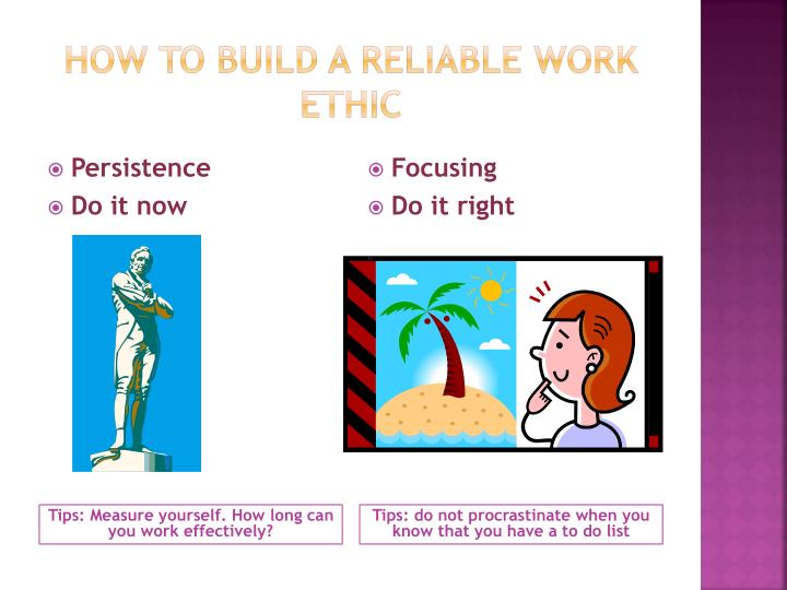 How to build a reliable work ethic