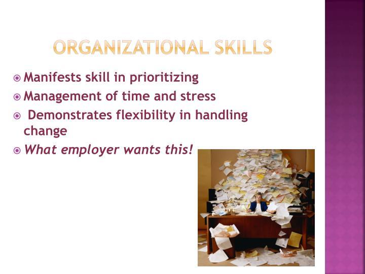 Organizational skills