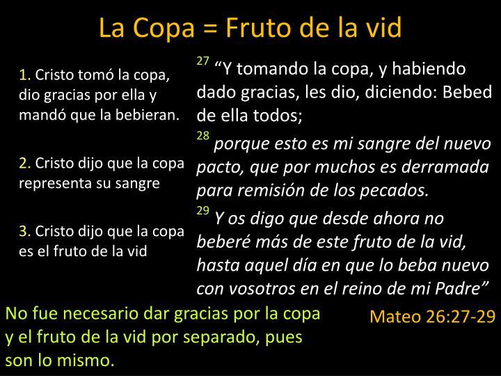 La Copa = Fruto de la vid