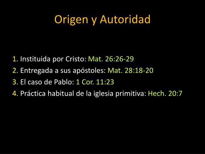 Origen y Autoridad