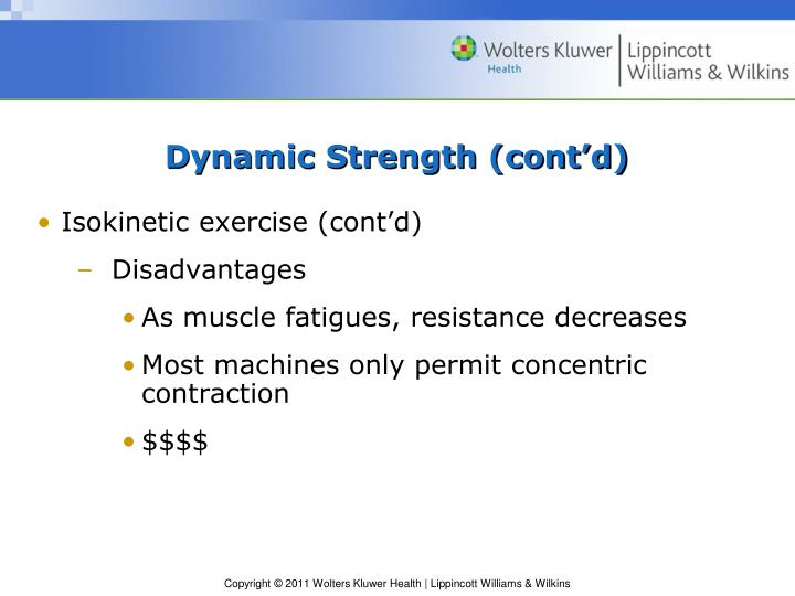 Dynamic Strength (cont'd)