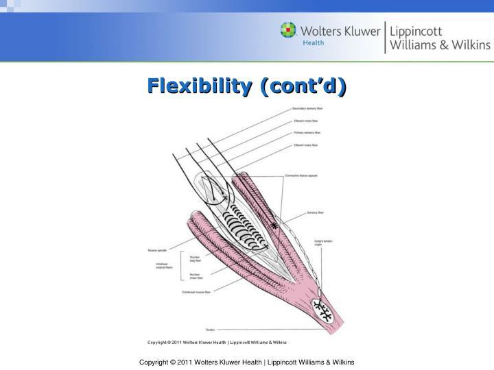 Flexibility (cont'd)