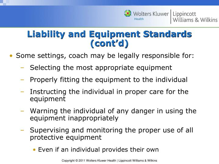 Liability and Equipment Standards (cont'd)