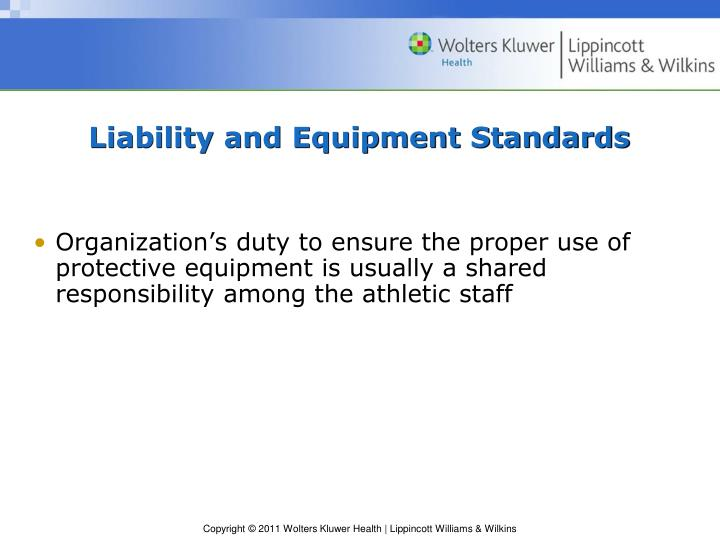 Liability and Equipment Standards
