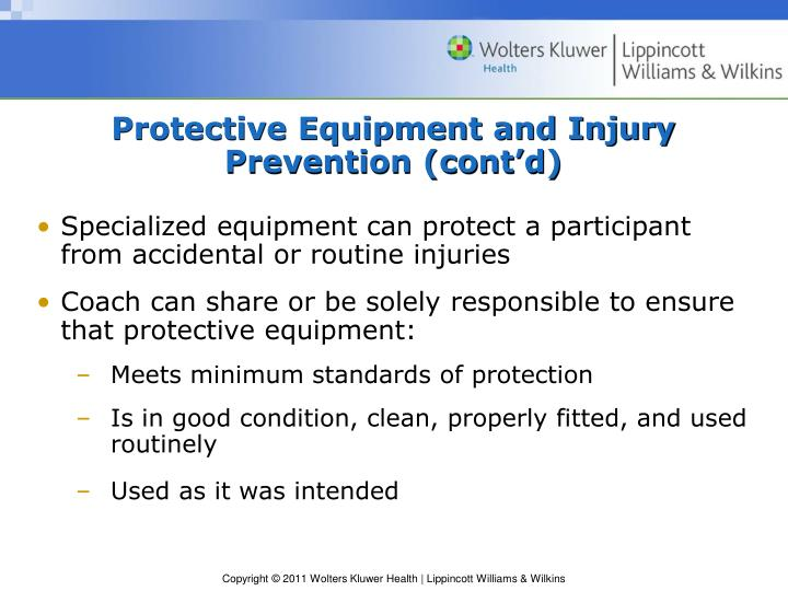 Protective Equipment and Injury Prevention (cont'd)