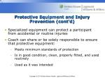 protective equipment and injury prevention cont d