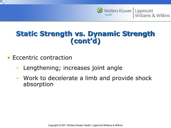 Static Strength vs. Dynamic Strength (cont'd)