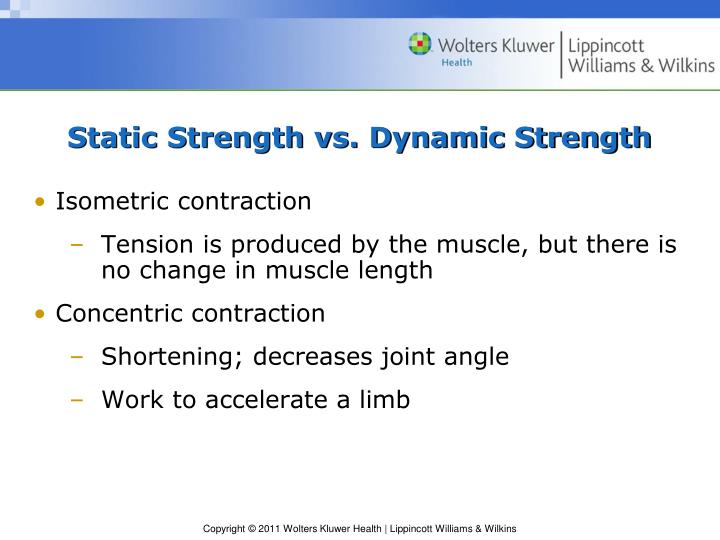 Static Strength vs. Dynamic Strength