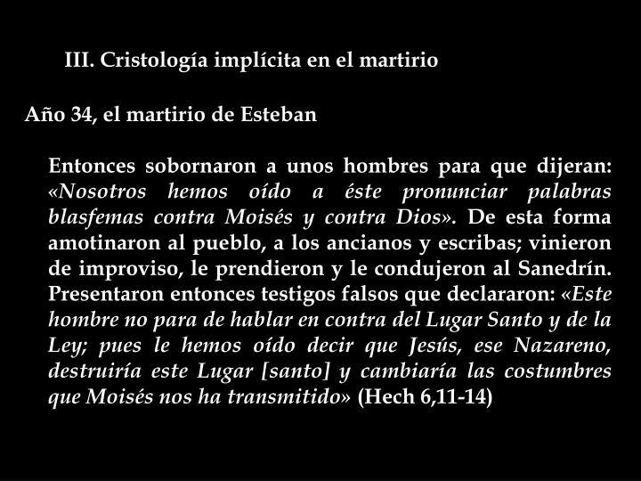 III. Cristología implícita en el martirio