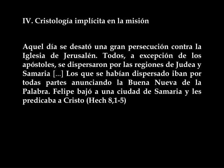 IV. Cristología implícita en la misión