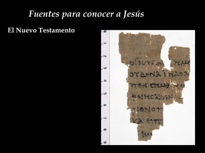 Fuentes para conocer a Jesús