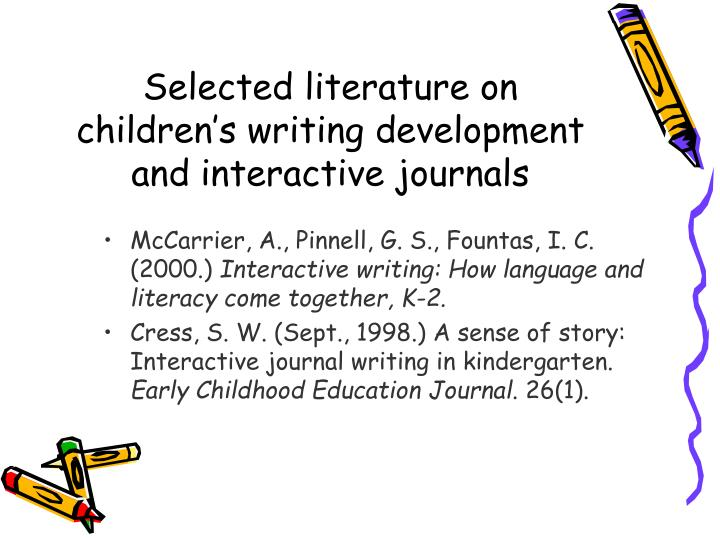 Selected literature on children's writing development and interactive journals