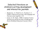 selected literature on children s writing development and interactive journals