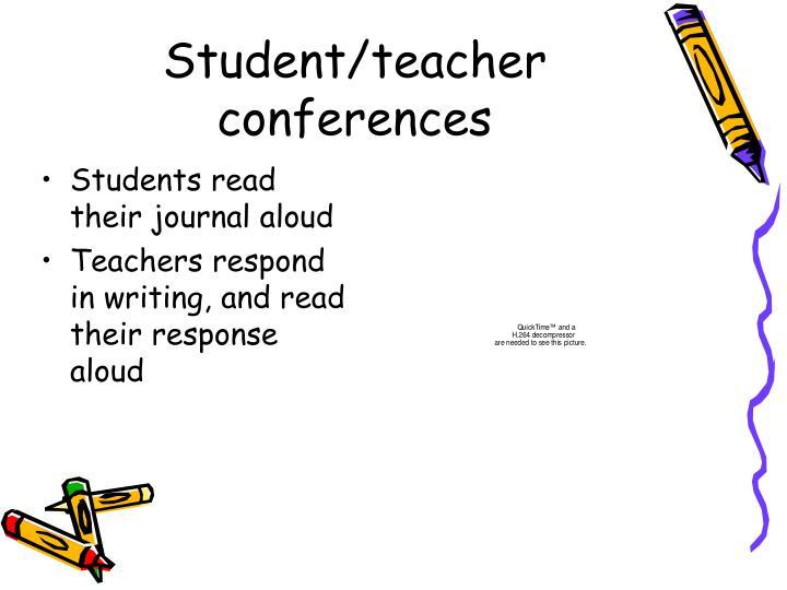 Student/teacher conferences
