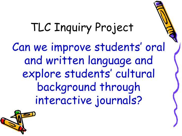 TLC Inquiry Project