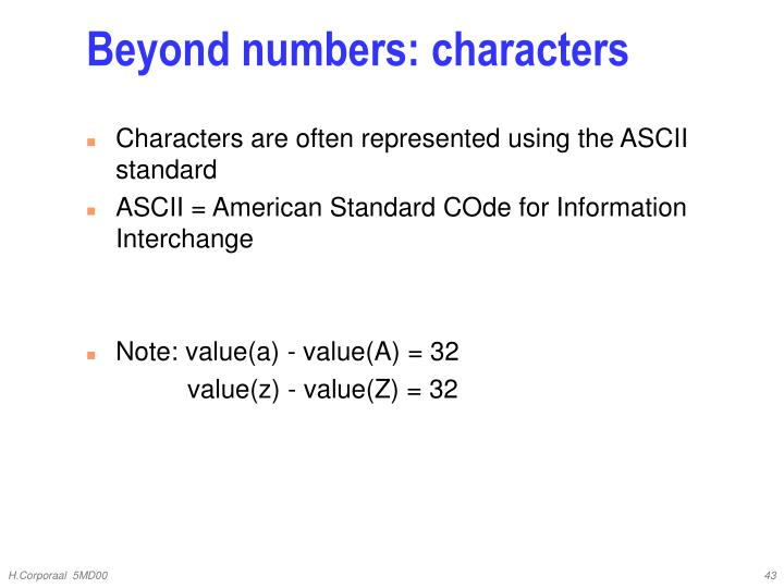 Beyond numbers: characters