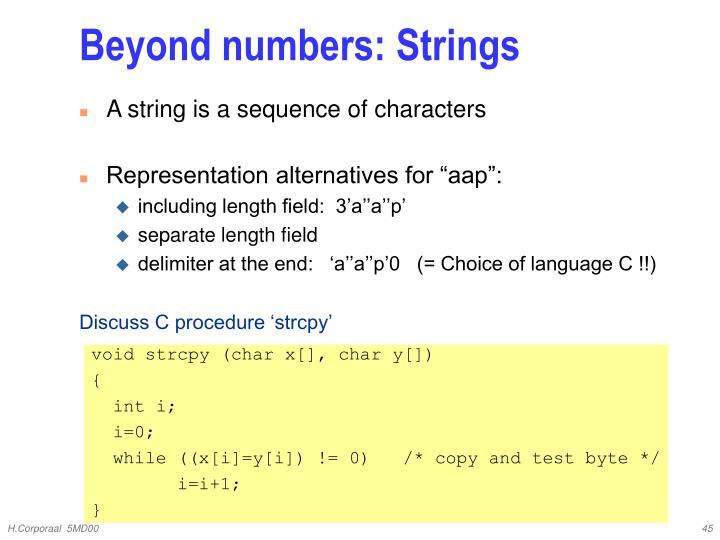 Beyond numbers: Strings