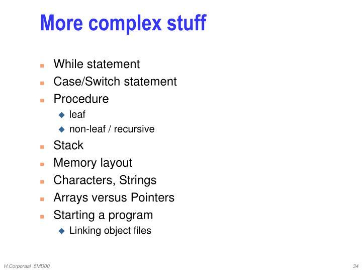 More complex stuff