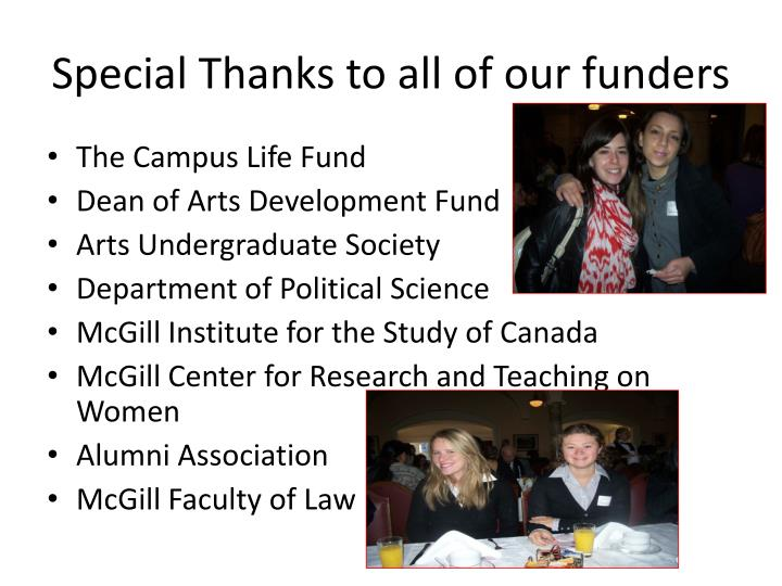 Special Thanks to all of our funders
