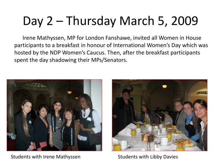 Day 2 – Thursday March 5, 2009