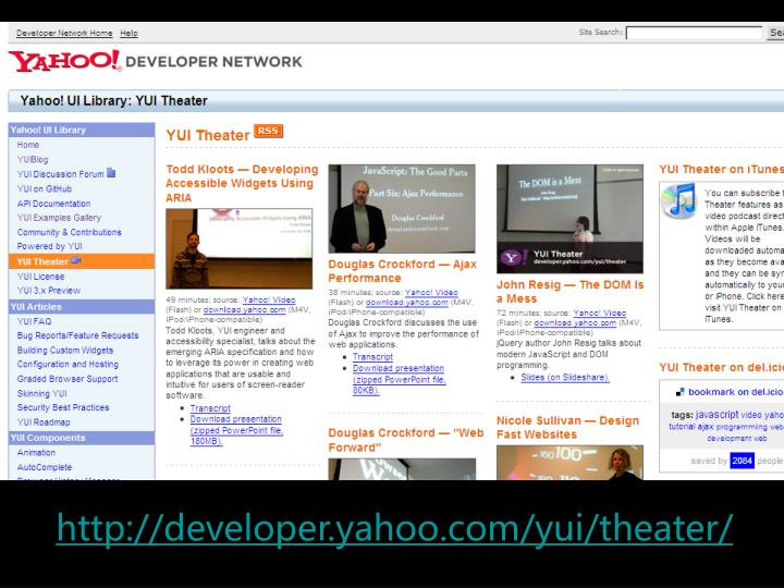http://developer.yahoo.com/yui/theater/
