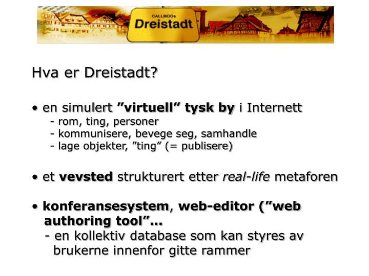 Hva er Dreistadt?