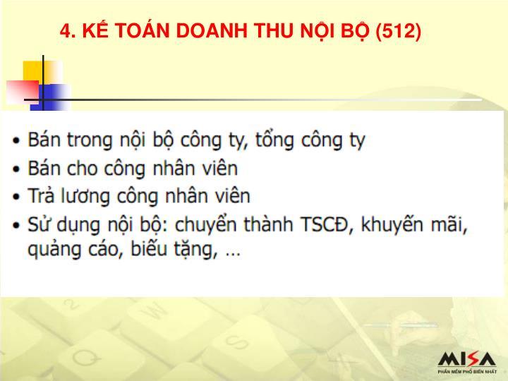 4. KẾ TOÁN DOANH THU NỘI BỘ (512)