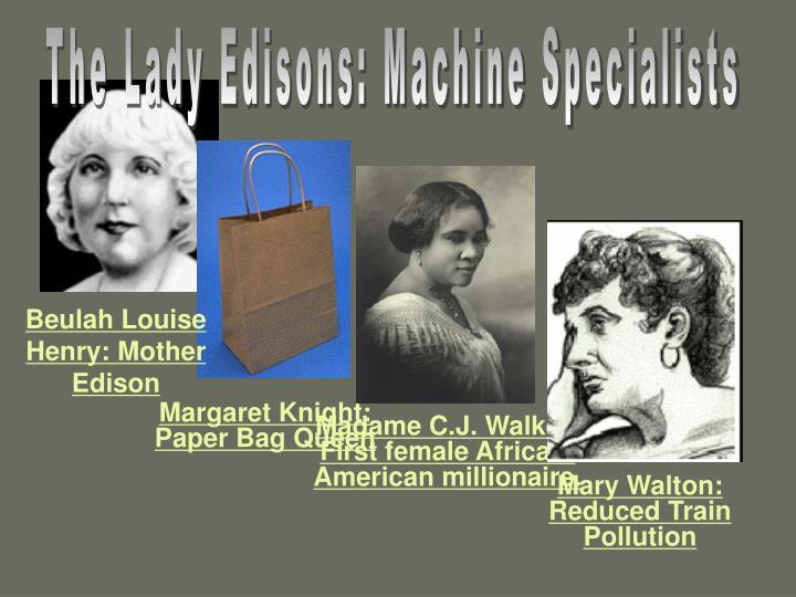 The Lady Edisons: Machine Specialists