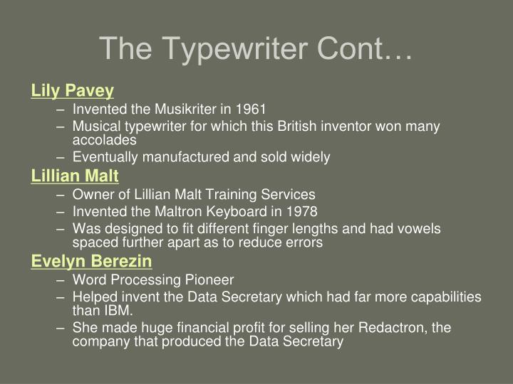 The Typewriter Cont…