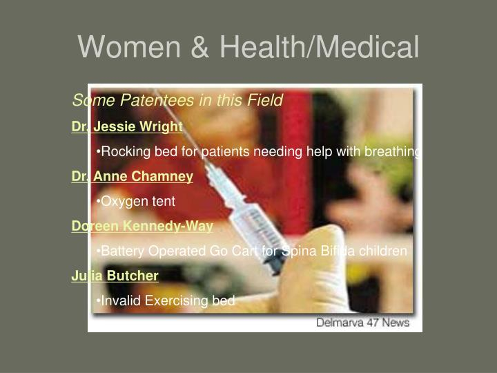 Women & Health/Medical