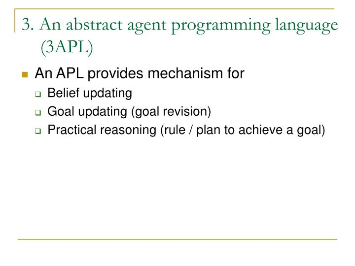 3. An abstract agent programming language
