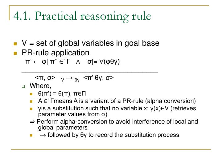 4.1. Practical reasoning rule