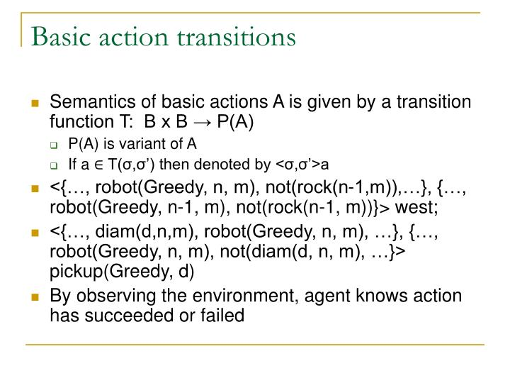 Basic action transitions