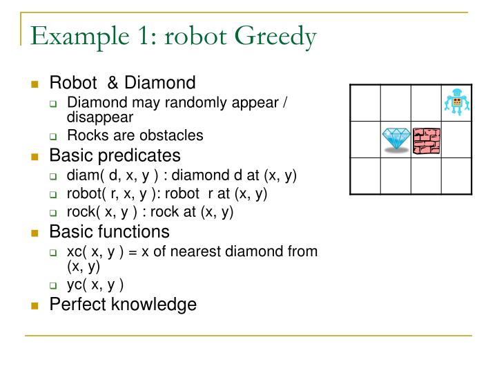 Example 1: robot Greedy