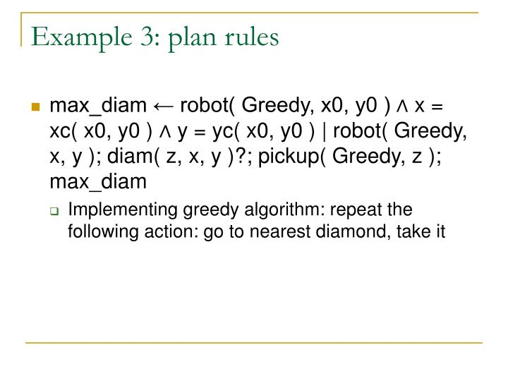 Example 3: plan rules