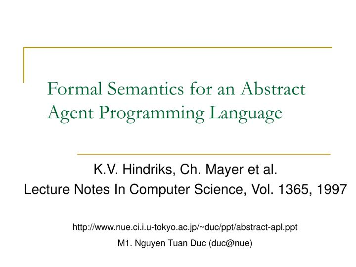 Formal semantics for an abstract agent programming language