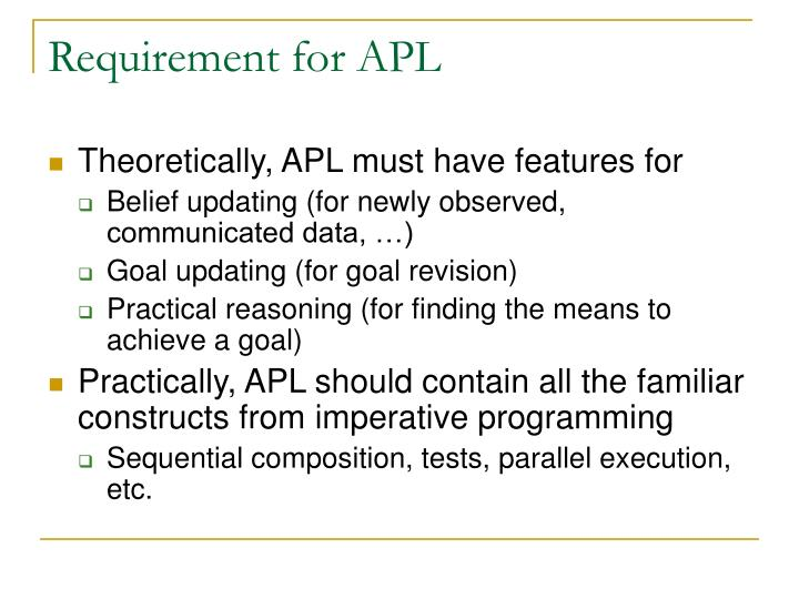 Requirement for APL