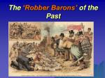the robber barons of the past