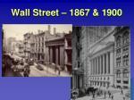 wall street 1867 1900