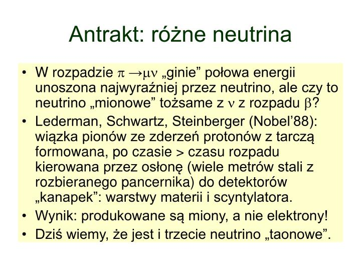 Antrakt: różne neutrina