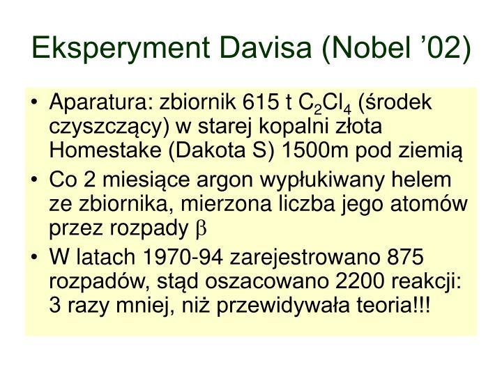 Eksperyment Davisa (Nobel '02)