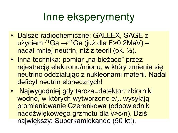 Inne eksperymenty
