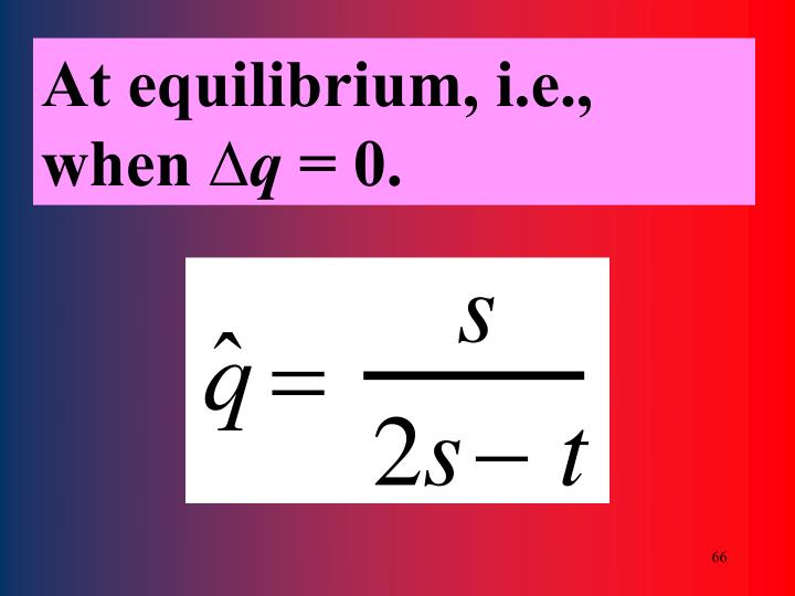 At equilibrium, i.e., when ∆