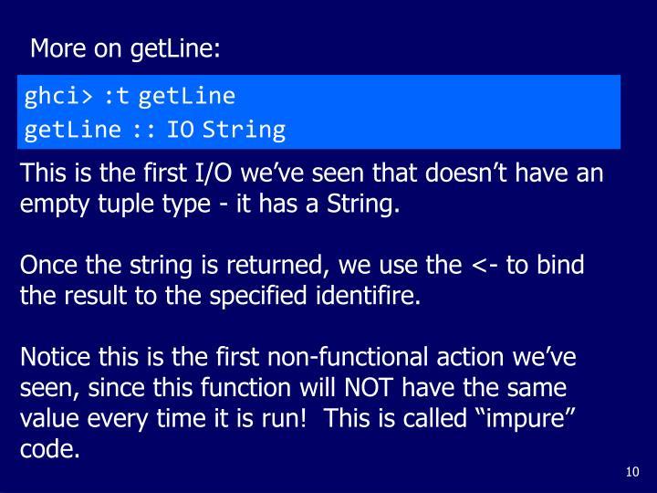More on getLine: