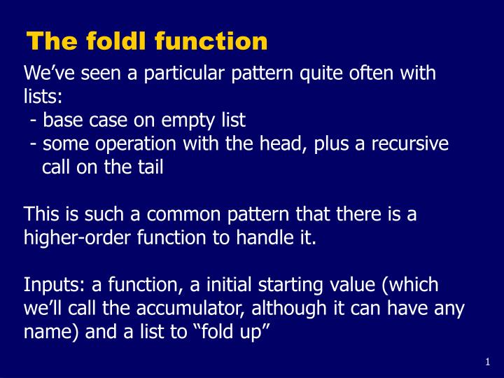 The foldl function