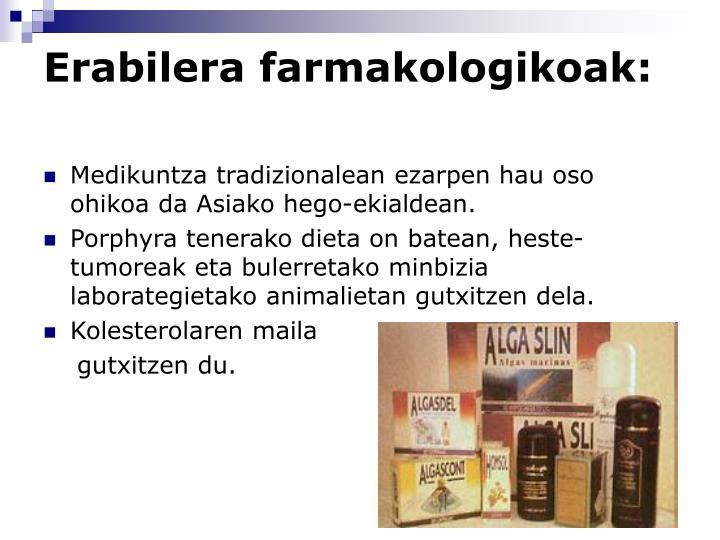 Erabilera farmakologikoak: