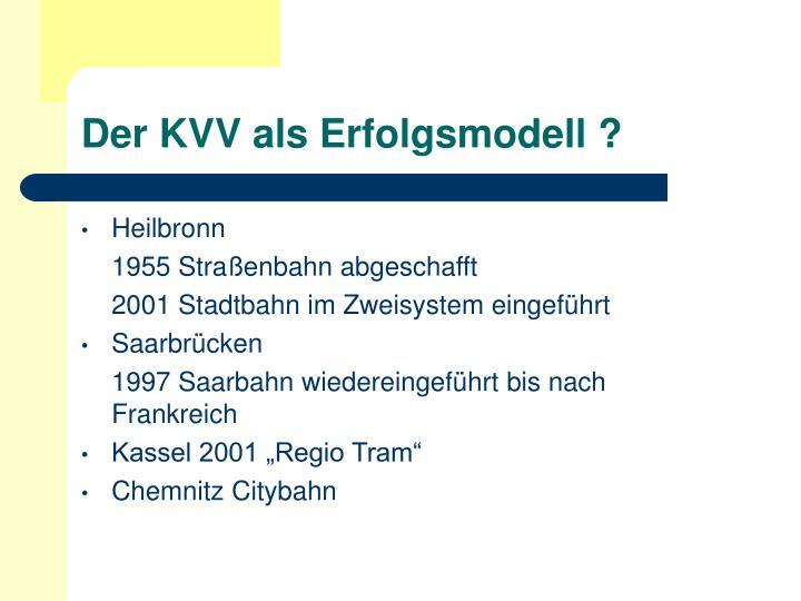 Der KVV als Erfolgsmodell ?