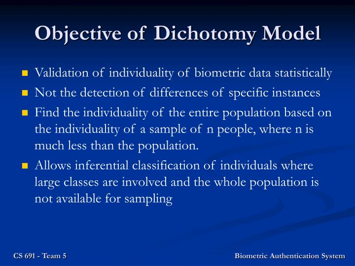 Objective of Dichotomy Model