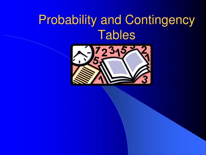 Probability and contingency tables