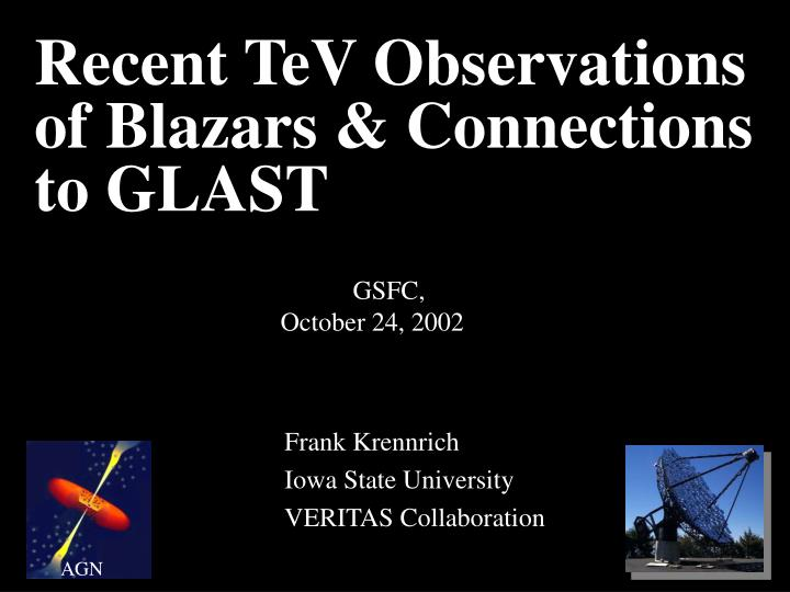 recent tev observations of blazars connections to glast